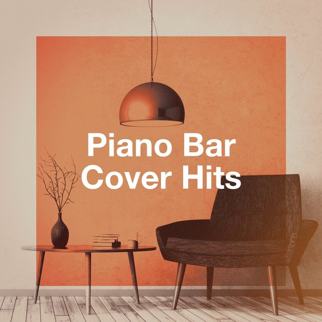 Piano Bar Cover Hits