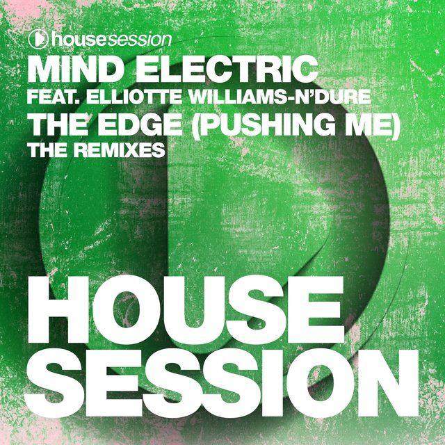 The Edge (Pushing Me) - The Remixes