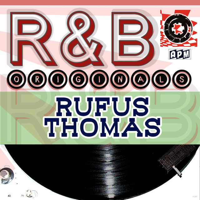 Rufus Thomas: R & B Originals