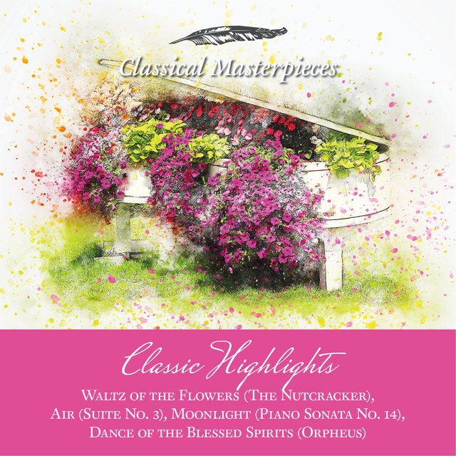 Classic Highlights Waltz of the Flowers, Air, Moonlight, Dance of the Blessed Spirits (Orpheus) (Classical Masterpieces)