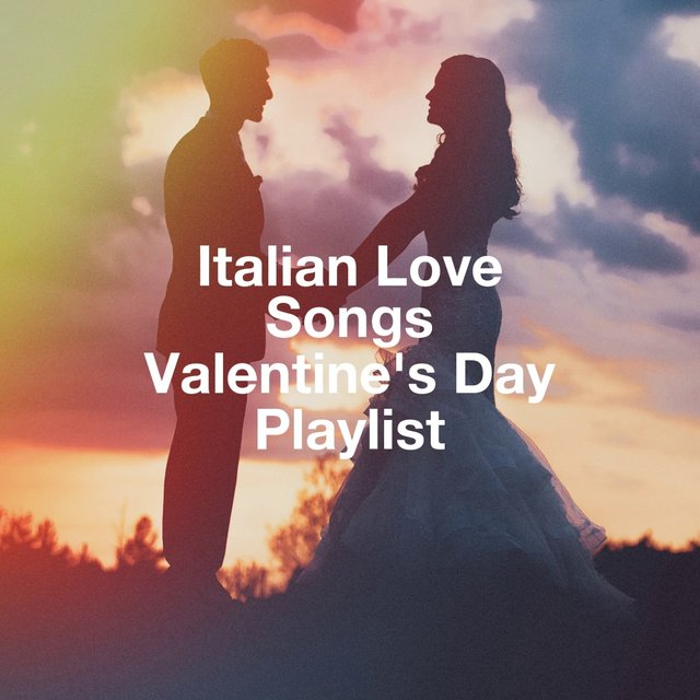 Italian love songs valentine's day playlist