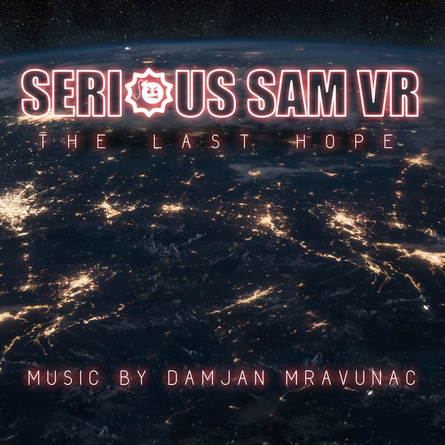 Serious Sam VR: the Last Hope (Video Game Soundtrack)