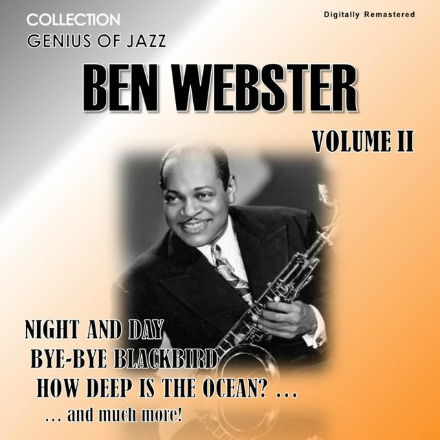 Genius of Jazz - Ben Webster, Vol. 2 (Digitally Remastered)