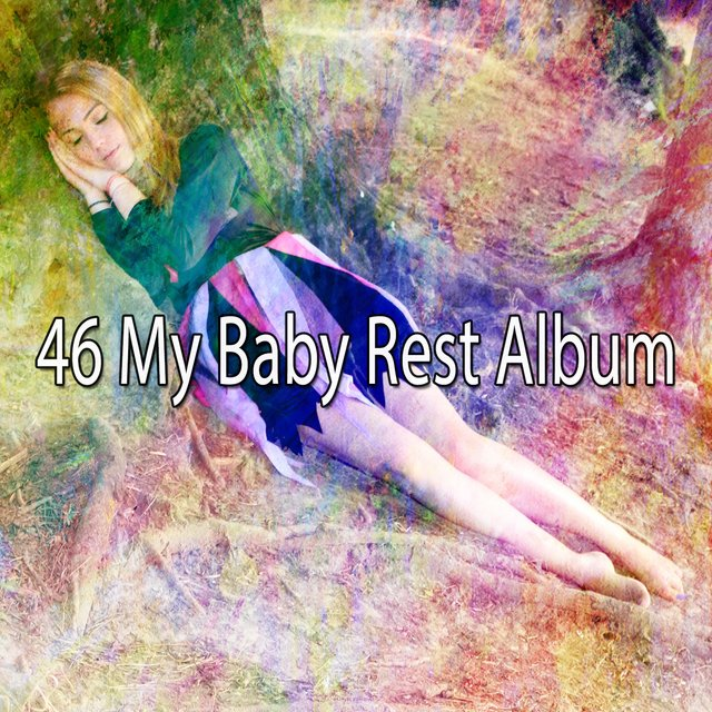 46 My Baby Rest Album