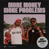 More Money More Problems (feat. Gangstamillio)