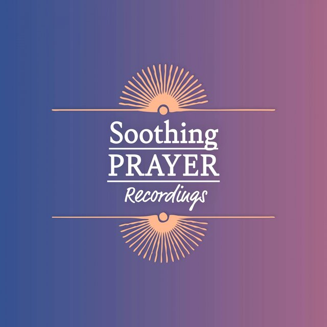 Soothing Prayer Recordings