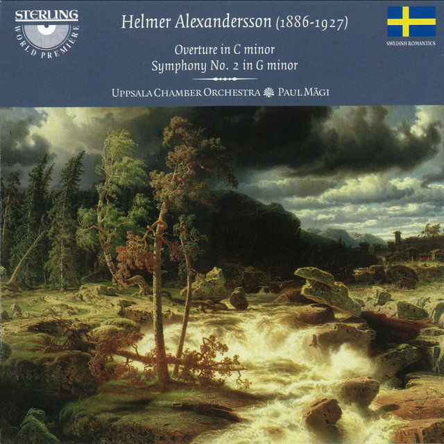 Alexandersson: Overture in C Minor - Symphony No. 2 in G Minor