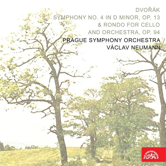 Dvořák: Symphony No. 4 in D minor, Op. 13 & Rondo for Cello and Orchestra, Op. 94