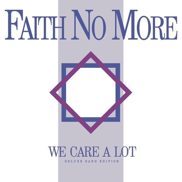 We Care a Lot (Deluxe Band Edition Remastered)