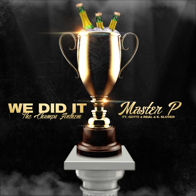 We Did It (feat. Gotti 4 Real & K. Klover)