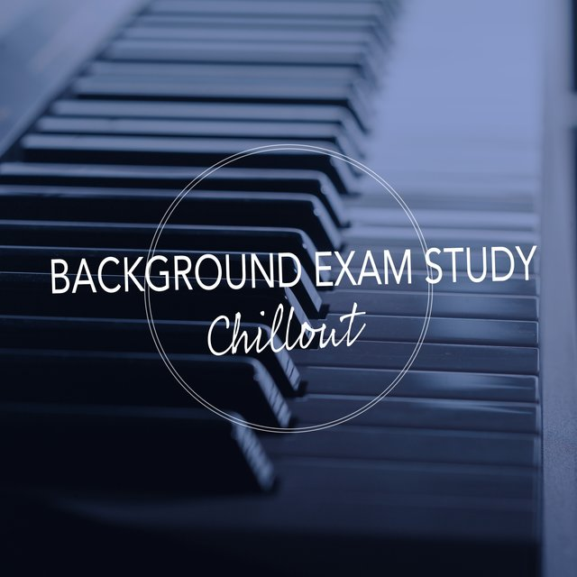 Background Exam Study Piano Chillout