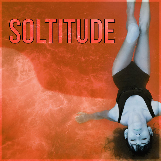 Soltitude - Relaxation, Study, Reiki, Yoga, Spa, Massage, Sounds of Nature for Sleeping, Music for Stress Relief