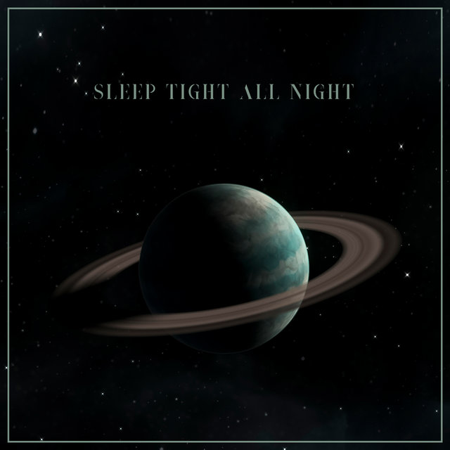 Sleep Tight All Night – Peaceful New Age Music Collection for Rest and Better Sleep Quality