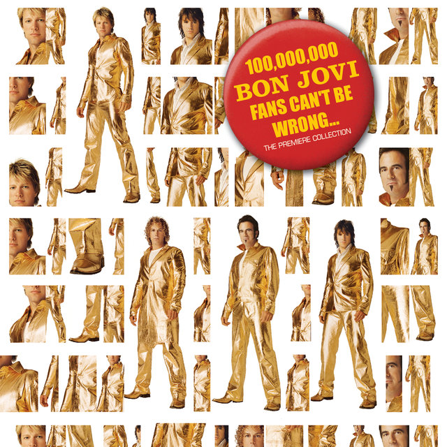 Cover art for album 100,000,000 Bon Jovi Fans Can't Be Wrong by Bon Jovi