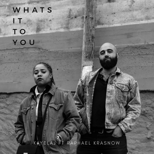 What's It to You (feat. Raphael Krasnow)