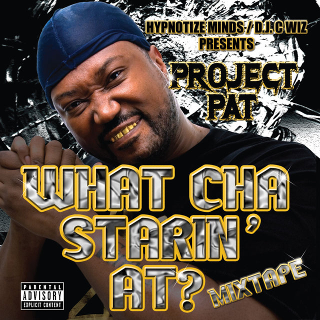 What Cha Starin' At? Mixtape