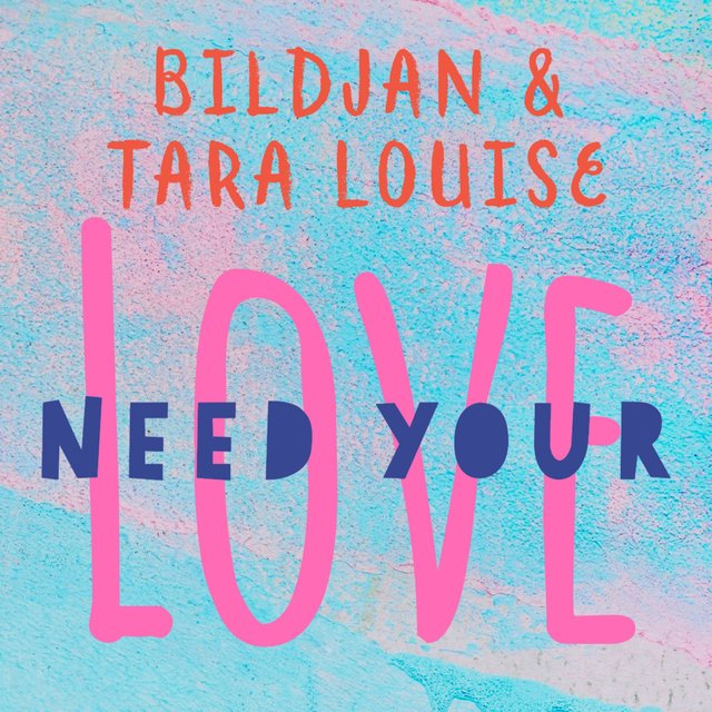 Need Your Love (feat. Tara Louise)