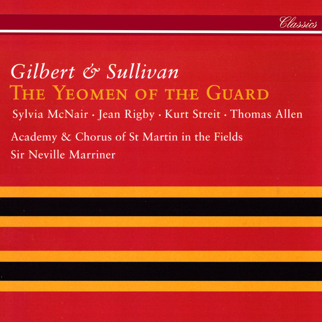 Gilbert & Sullivan: The Yeomen Of The Guard