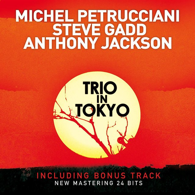 Trio in Tokyo (Live) [Bonus Track Version] [2009 Remastered Version]