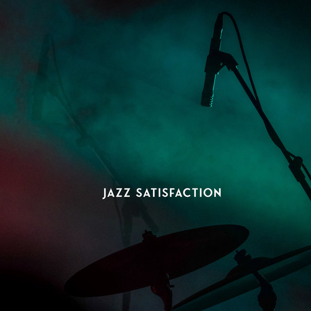 Jazz Satisfaction – Romantic Music Jazz Collection