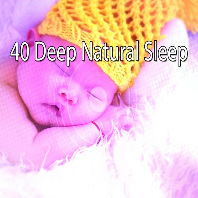 40 Deep Natural Sleep