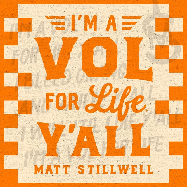 I'm a Vol for Life Y'all