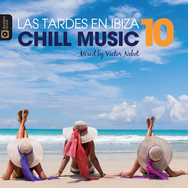 Las Tardes en Ibiza Chill Music, Vol. 10 by Victor Nebot