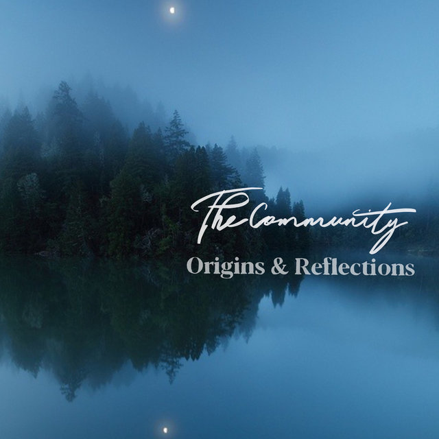 Origins & Reflections