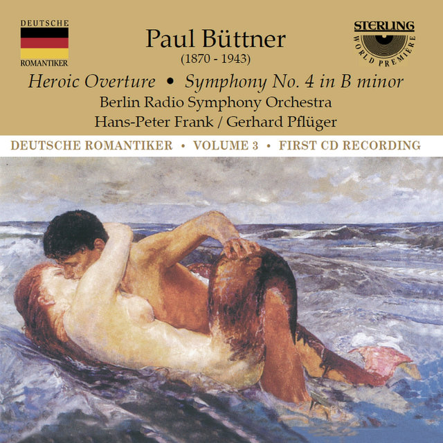 Buttner: Heroic Overture - Symphony No. 4 in B Minor