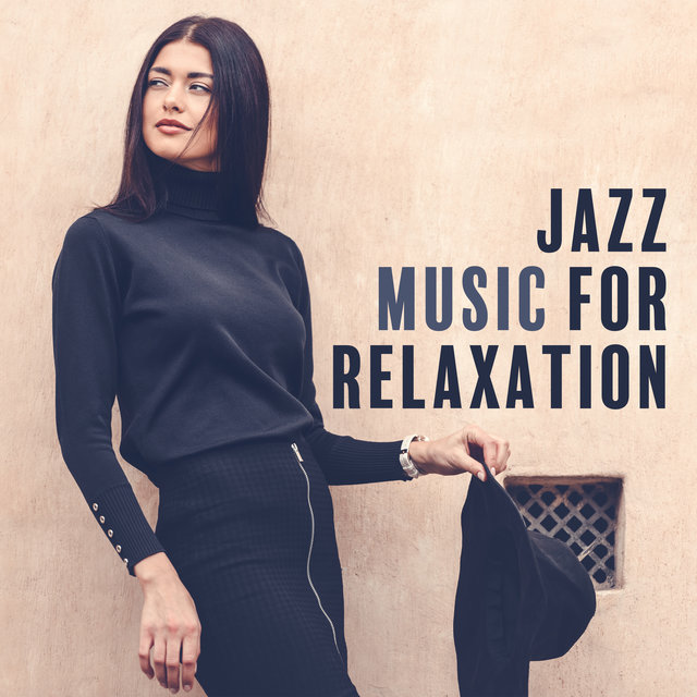 Jazz Music for Relaxation (Best Ballad Songs, Musical Background for Restaurants)