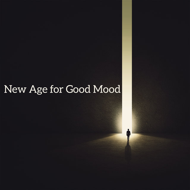 New Age for Good Mood - Beautiful Sounds of Nature That Have a Relaxing and Anti-Stress Effect, Music for Healing Through Sound and Touch, Deep Harmony, Anxiety Treatment