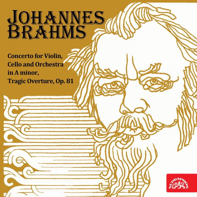 Brahms: Concerto for Violin, Cello and Orchestra in A minor, Tragic Overture, Op. 81