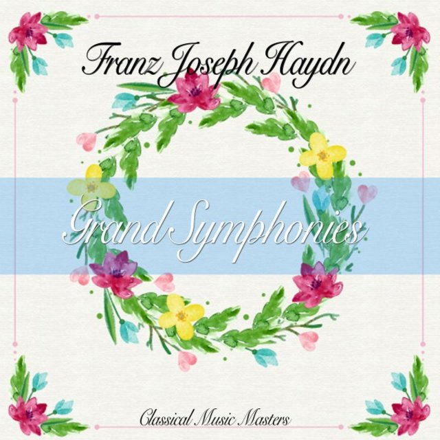 Grand Symphonies (Classical Music Masters)