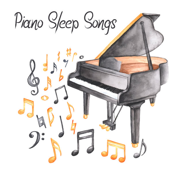 Piano Sleep Songs - Collection of the Best Soothing Jazz Melodies That Will Help You Fall Asleep Faster and Wake Up Refreshed and Happy in the Morning