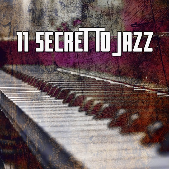11 Secret to Jazz