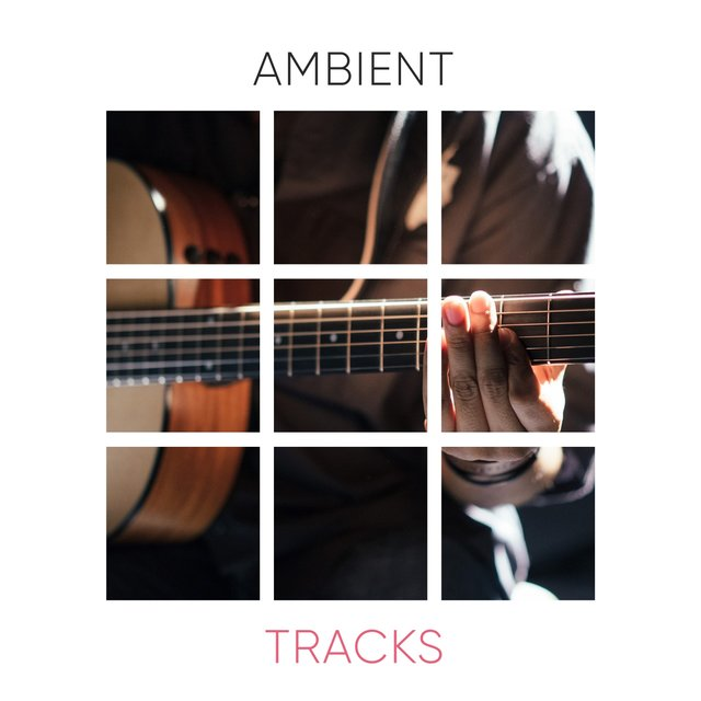 Relaxing Flamenco Ambient Tracks
