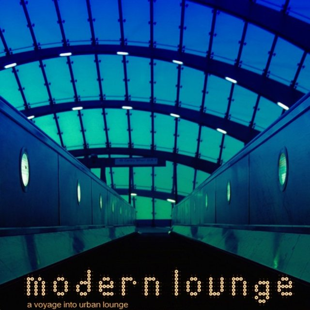 Modern Lounge (A Voyage into Urban Rhythms)