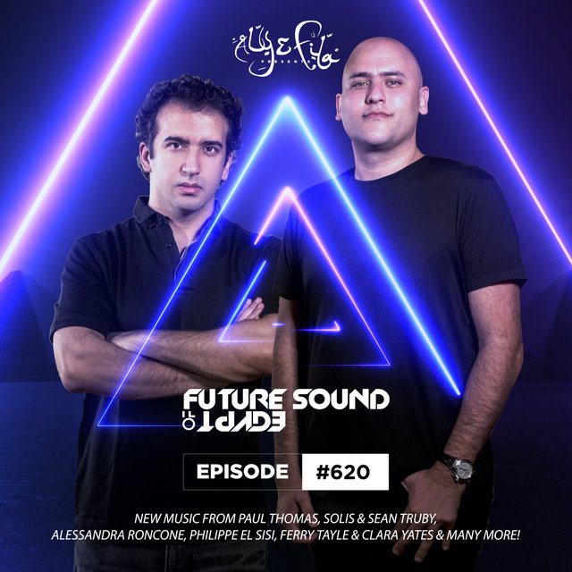 FSOE 620 - Future Sound Of Egypt Episode 620