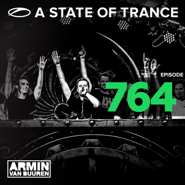 A State Of Trance Episode 764