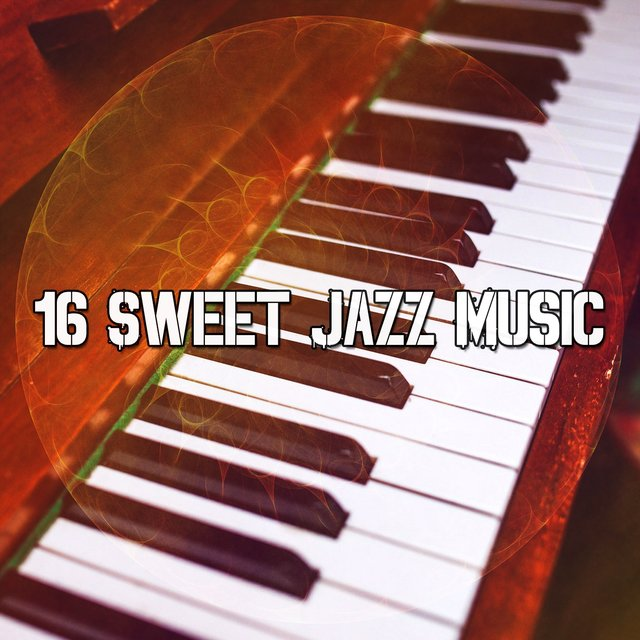 16 Sweet Jazz Music