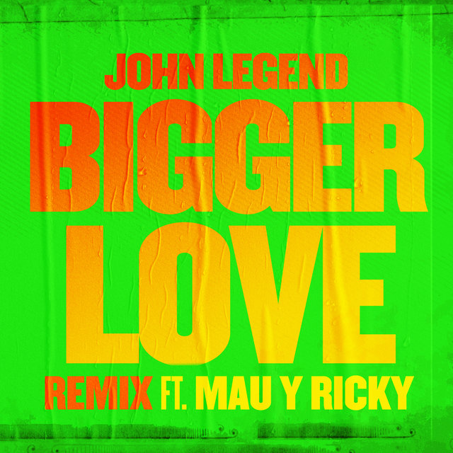 Bigger Love (Remix)