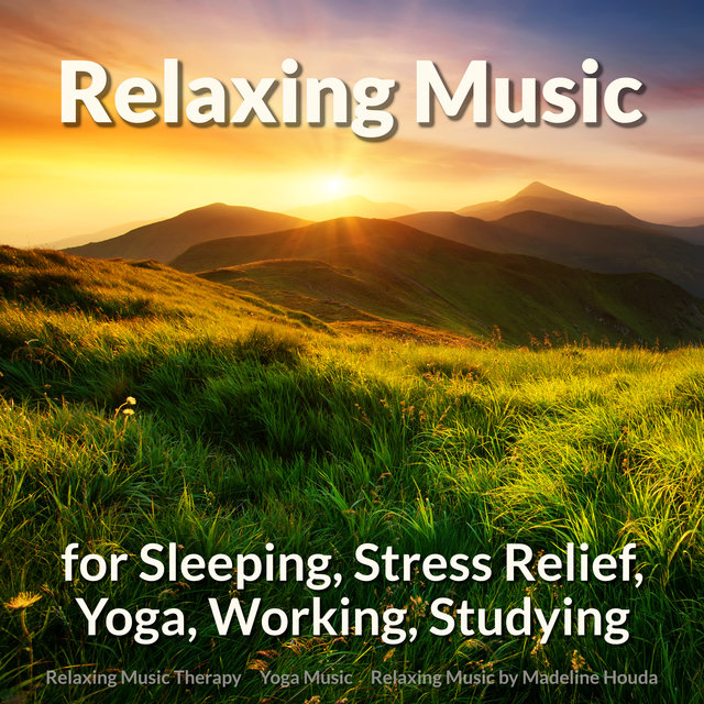 Relaxing Music for Sleeping, Stress Relief, Yoga, Working, Studying