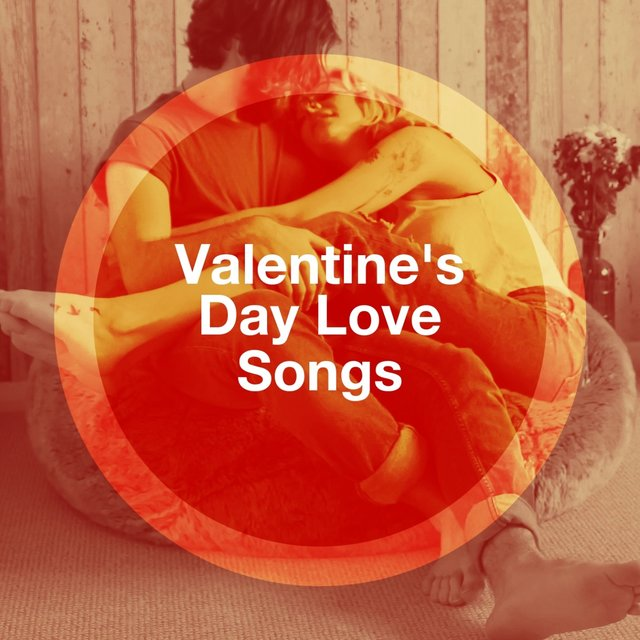 Valentine's Day Love Songs