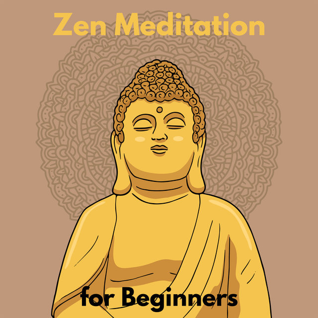 Zen Meditation for Beginners - Find a Quiet Spot, Sit Comfortably, Focus on Your Breath and Start Meditating