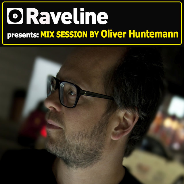 Raveline Mix Session By Oliver Huntemann