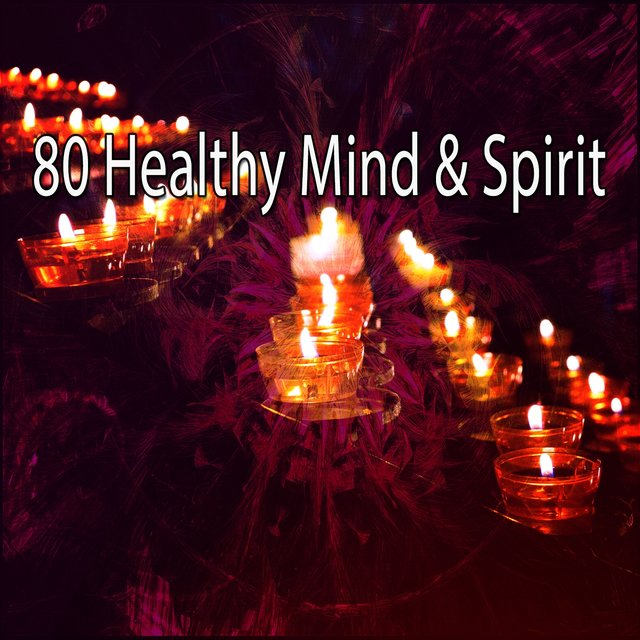 80 Healthy Mind & Spirit