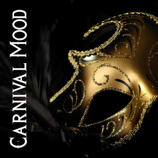Carnival Mood - Latin House Hits
