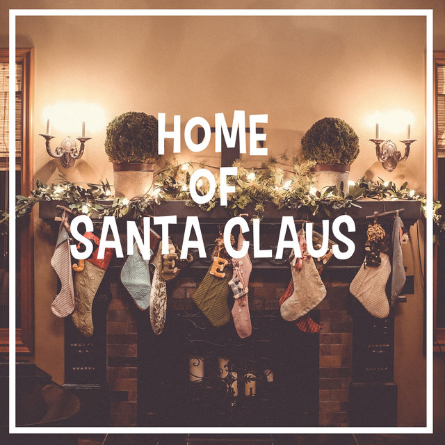 Home Of Santa Claus