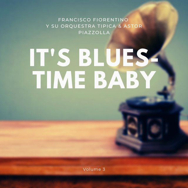 It's Blues-Time Baby, Vol. 3