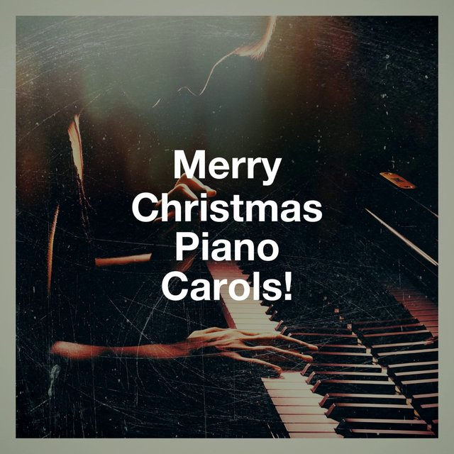 Merry Christmas Piano Carols!
